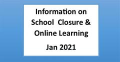 Information on School Closure & Online Learning